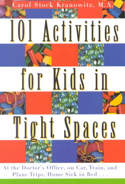 101 Activities for Kids in Tight Spaces By Kranowitz, Carol Stock